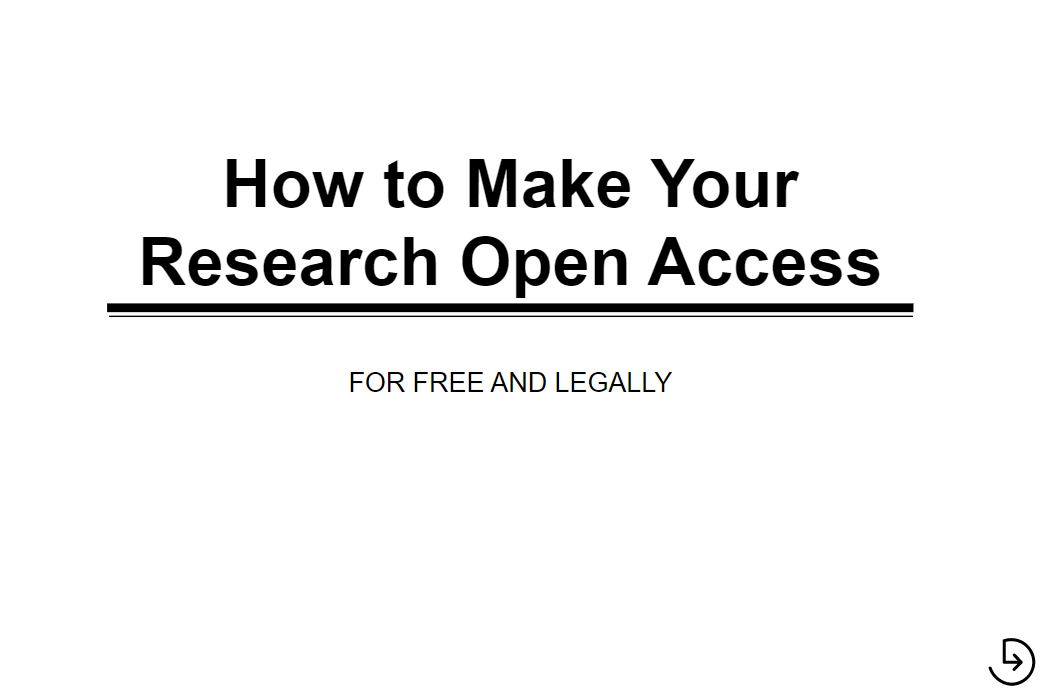 Title Slide: How to make your research Open Access